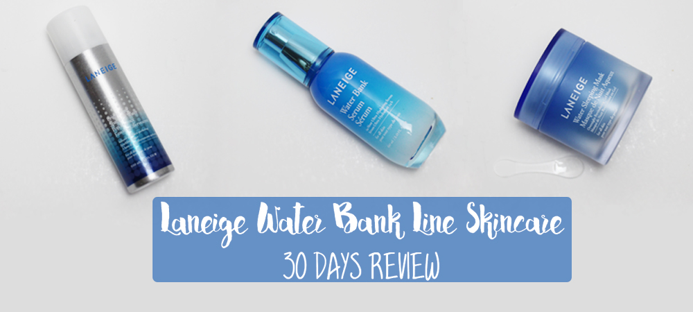 Laneige Water Bank Skincare Line Review
